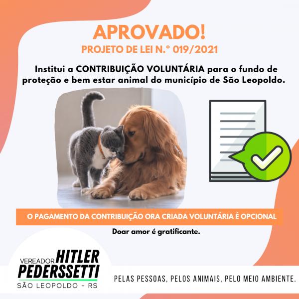 Vereador Hitler Pederssetti institui a CONTRIBUIÇÃO VOLUNTÁRIA para o fundo de proteção e bem estar animal do município de São Leopoldo.