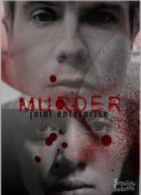 Murder: Joint Enterprise (P)