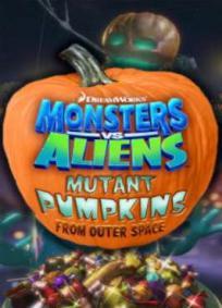 Monstros Vs Alienígenas - Abóboras Mutantes do Espaço Sideral