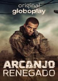 Arcanjo Renegado - 1ª Temporada