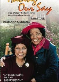 A história das irmãs Delany