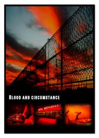Blood and Circumstance