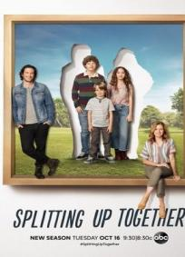 Splitting Up Together - 2ª Temporada