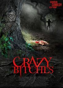 Crazy Bitches