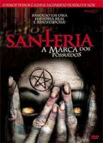 Santeria - A Marca dos Possuídos