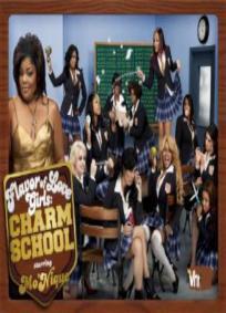Charm School - Flavor of Love
