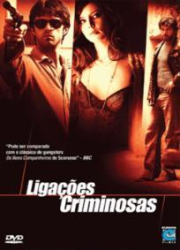 Ligações Criminosas (2005)