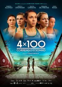 4x100 - Correndo por um Sonho Filme