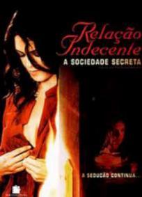Relação Indecente 4 - A Sociedade Secreta