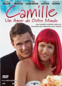 Camille - Um Amor de Outro Mundo
