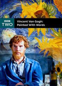 Van Gogh - Pintando com Palavras
