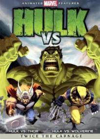 Hulk vs. Wolverine & Hulk vs. Thor