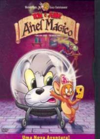 Tom e Jerry - O Anel Mágico
