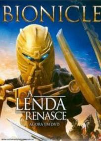 Bionicle - A Lenda Renasce