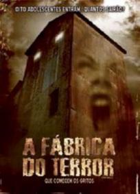A Fábrica do Terror