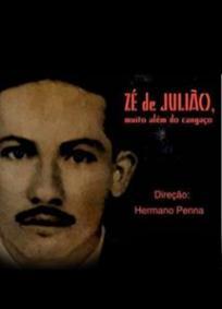 Zé de Julião, Muito Além do Cangaço