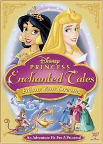 Contos Encantados das Princesas Disney - Siga Seus Sonhos
