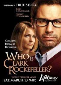 Quem é Clarck Rockfeller?