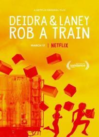 Deidra e Laney Assaltam um Trem