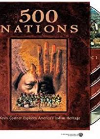 500 Nations - 1ª Temporada