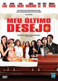 Meu Último Desejo (2008)