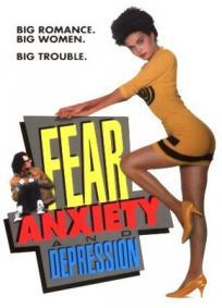 Medo, ansiedade e depressão