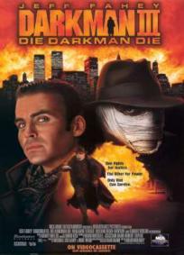 Darkman III - Enfrentando a Morte