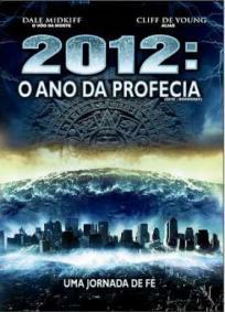 2012 - O Ano da Profecia