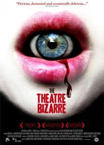 O Teatro Bizarro
