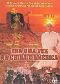 Era Uma Vez na China e América