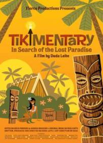 Tikimentary - Em Busca Do Paraíso Perdido