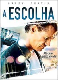 A Escolha (2007)