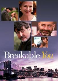 Breakable You: A Sua Parte Frágil