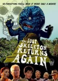 The Lost Skeleton Returns Agai