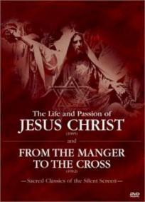 A Vida e a Paixão de Cristo