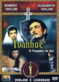 Ivanhoé - O Vingador do Rei