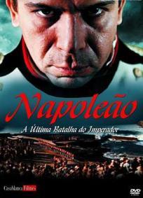 Napoleão – A Última Batalha do Imperador   Monsieur N.