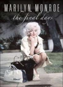 Marilyn Monroe - O Fim dos Dias