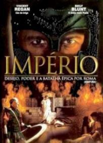 Império - Desejo, Poder e a Batalha Épica Por Roma