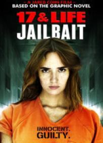 17 & Life - Jailbait