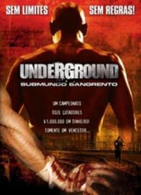 Underground - Submundo Sangrento