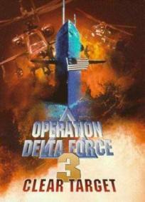 Operação Delta Force 3 - Alvo Marcado