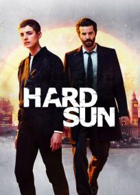 Hard Sun - 1ª Temporada