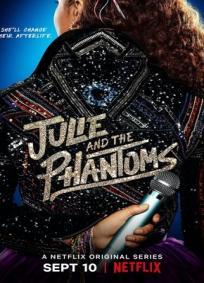 Julie and the Phantoms - 1ª Temporada