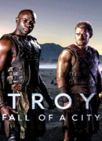 Troia – A Queda de Uma Cidade
