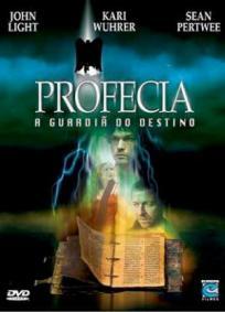 Profecia - A Guardiã do Destino