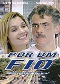 Por Um Fio (2003)