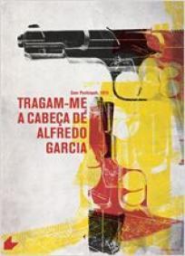 Tragam-me a Cabeça de Alfredo Garcia