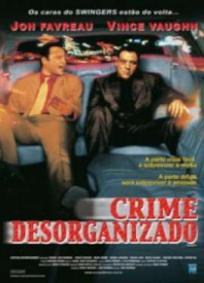Crime Desorganizado