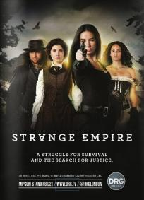 Strange Empire - 1ª Temporada